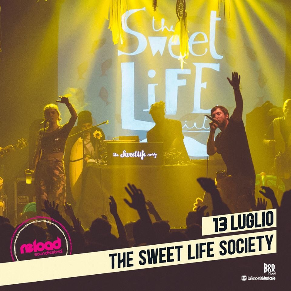 The Sweet Life Society - Artisti - Reload Soundfestival
