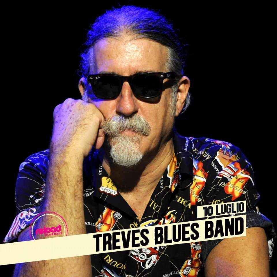 Treves Blues Band - Artisti - Reload Soundfestival